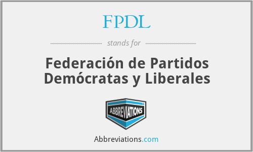 FPDL - Federación de Partidos Demócratas y Liberales