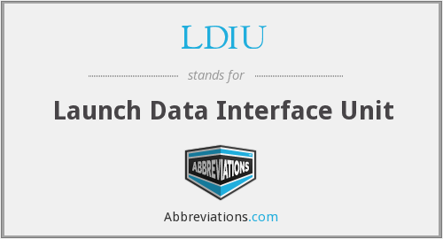 LDIU - Launch Data Interface Unit