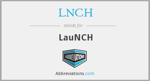 What does LNCH stand for?