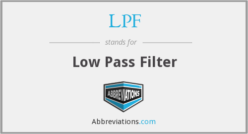 LPF - Low Pass Filter