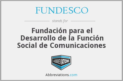 What does FUNDESCO stand for?
