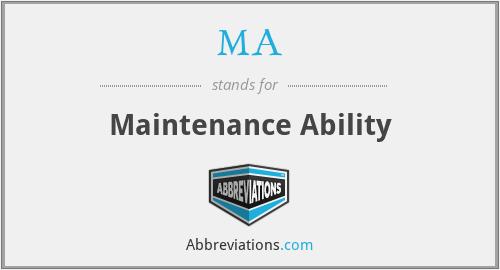 MA - Maintenance Ability