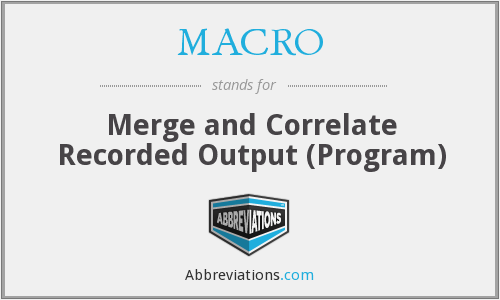 MACRO - Merge and Correlate Recorded Output (Program)