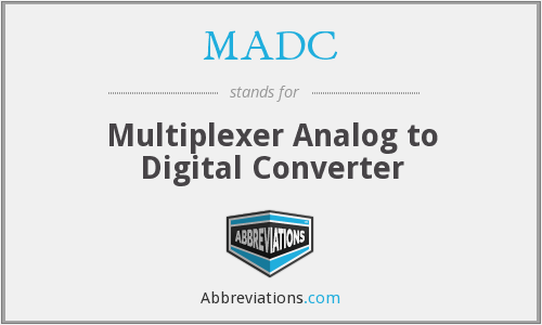 MADC - Multiplexer Analog to Digital Converter