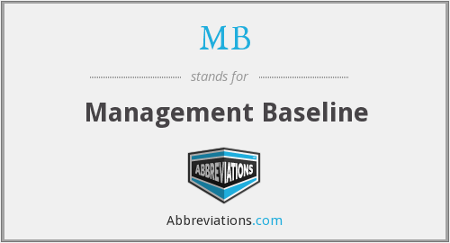 MB - Management Baseline