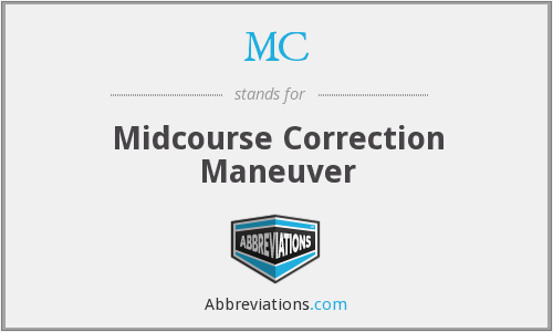 MC - Midcourse Correction Maneuver