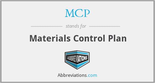 MCP - Materials Control Plan