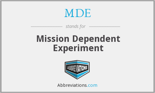 MDE - Mission Dependent Experiment