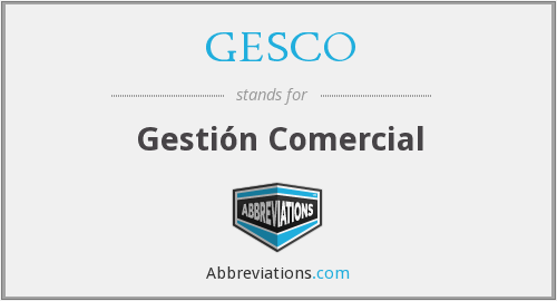What does GESCO stand for?