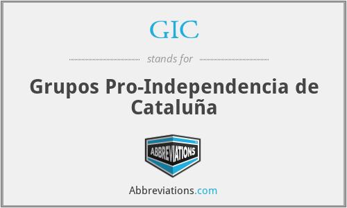 GIC - Grupos Pro-Independencia de Cataluña