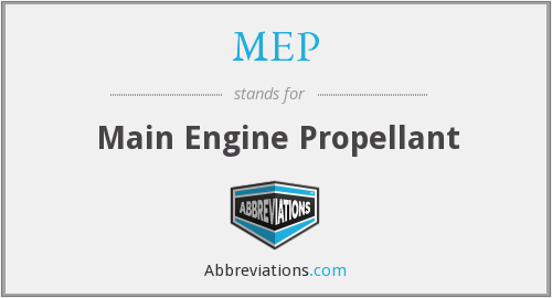 MEP - Main Engine Propellant