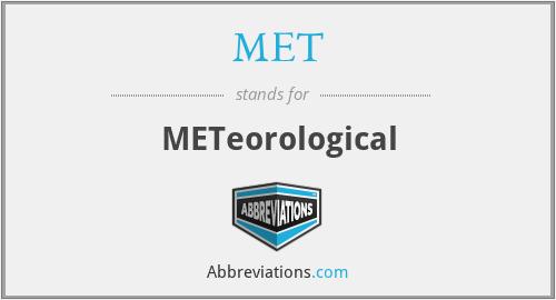 MET - METeorological