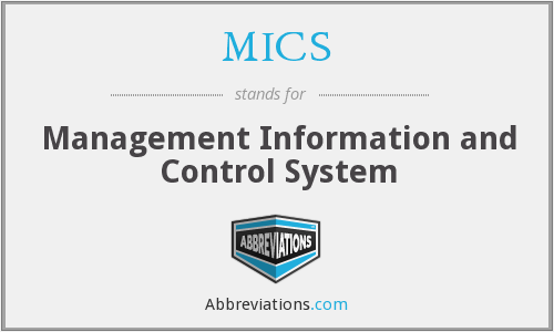 MICS - Management Information and Control System