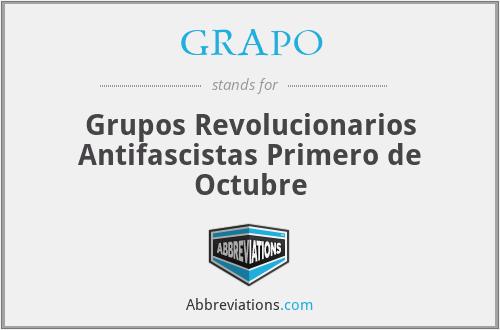 GRAPO - Grupos Revolucionarios Antifascistas Primero de Octubre