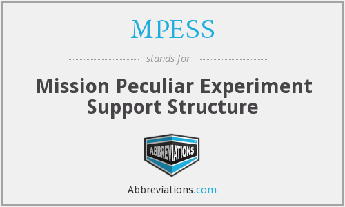 What does MPESS stand for?