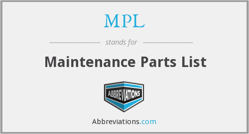 MPL - Maintenance Parts List