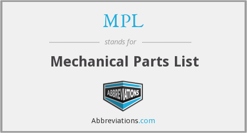 MPL - Mechanical Parts List