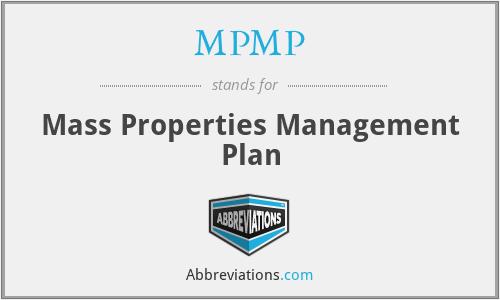 MPMP - Mass Properties Management Plan