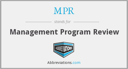 MPR - Management Program Review