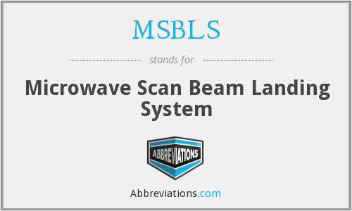 MSBLS - Microwave Scan Beam Landing System