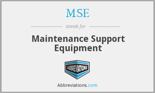 MSE - Maintenance Support Equipment