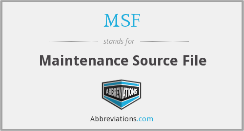 MSF - Maintenance Source File