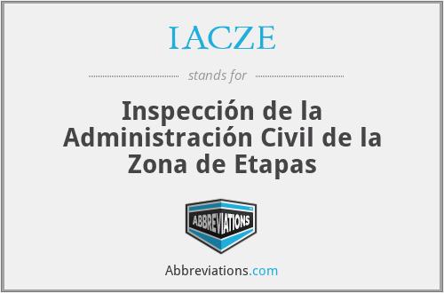 IACZE - Inspección de la Administración Civil de la Zona de Etapas