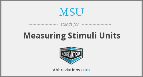 MSU - Measuring Stimuli Units