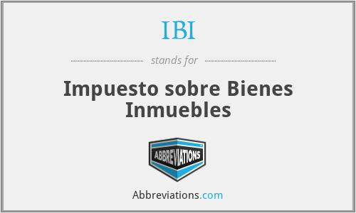 IBI - Impuesto sobre Bienes Inmuebles