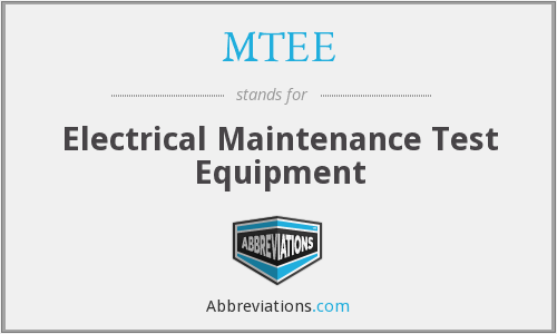MTEE - Electrical Maintenance Test Equipment