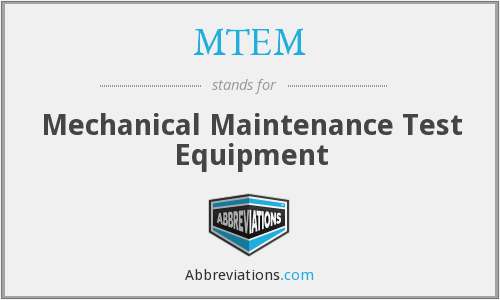 MTEM - Mechanical Maintenance Test Equipment