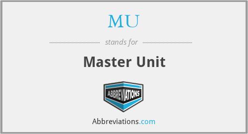 MU - Master Unit