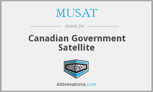 MUSAT - Canadian Government Satellite
