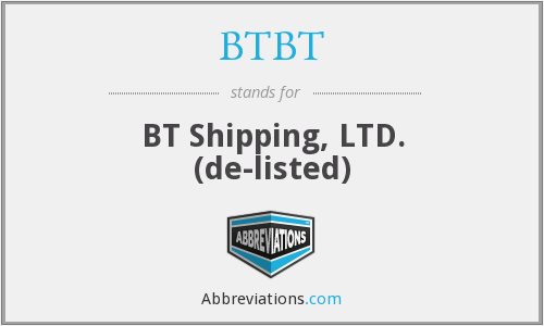BTBT - BT Shipping, LTD.  (de-listed)