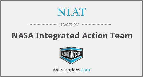 NIAT - NASA Integrated Action Team