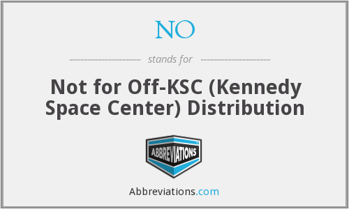 NO - Not for Off-KSC (Kennedy Space Center) Distribution