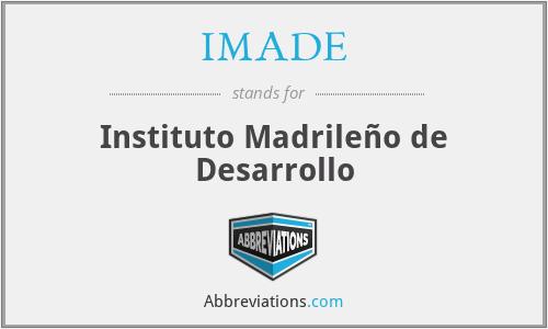 IMADE - Instituto Madrileño de Desarrollo