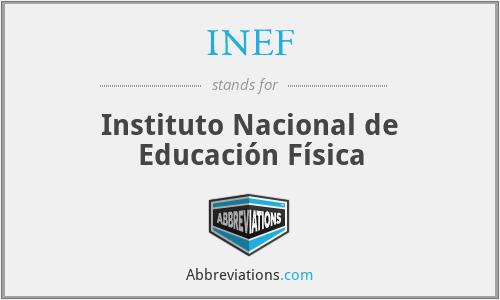 INEF - Instituto Nacional de Educación Física
