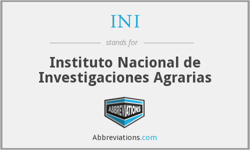 INI - Instituto Nacional de Investigaciones Agrarias