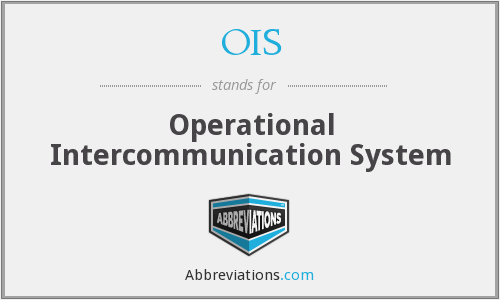 OIS - Operational Intercommunication System