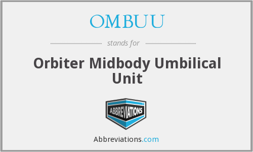 OMBUU - Orbiter Midbody Umbilical Unit