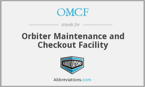 OMCF - Orbiter Maintenance and Checkout Facility