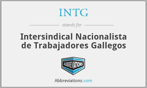 INTG - Intersindical Nacionalista de Trabajadores Gallegos