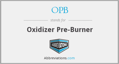 OPB - Oxidizer Pre-Burner