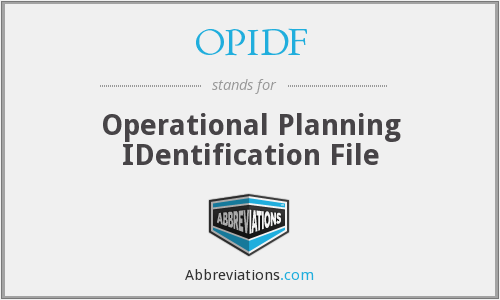 OPIDF - Operational Planning Identification File