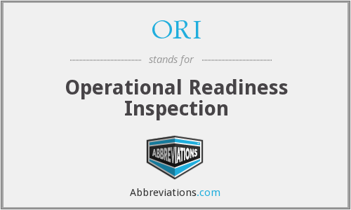 ORI - Operational Readiness Inspection