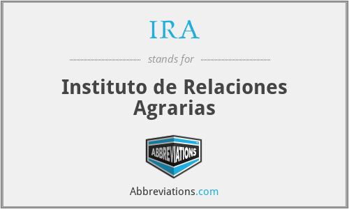 IRA - Instituto de Relaciones Agrarias