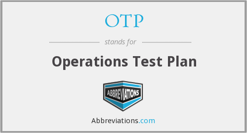 OTP - Operations Test Plan