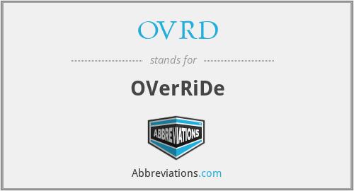 OVRD - OVerRiDe