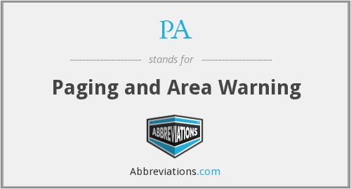 PA - Paging and Area Warning